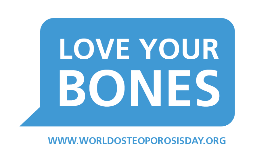 Weltosteoporosistag #LoveYourBones - Protect Your Future